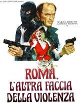 Roma, L'Altra Faccia Della Violenza