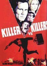 Killer vs. Killers