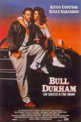 Bull Durham – Un Gioco A Tre Mani