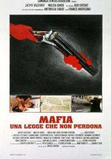 Mafia, Una Legge Che Non Perdona