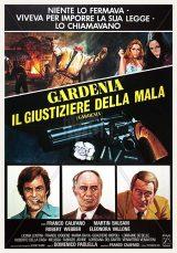 Gardenia Il Giustiziere Della Mala