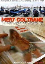 Mery Coltrane – La Seduttrice Mortale